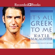 It's All Greek to Me audiobook by Katie MacAlister