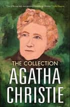Agatha Christie-The Collection ebook by Agatha Christie