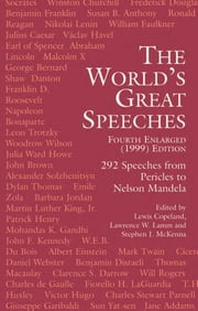 The World's Great Speeches - Fourth Enlarged (1999) Edition ebook by Lewis Copeland, Lawrence W. Lamm, Stephen J. McKenna
