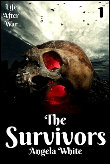The Survivors Book One ebook by Angela White