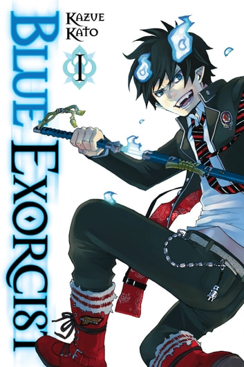 Blue Exorcist, Vol. 1 ebook by Kazue Kato