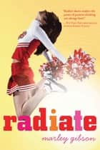 Radiate ebooks by Marley Gibson