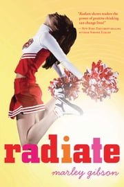Radiate ebook by Marley Gibson