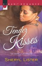 Tender Kisses ebook by Sheryl Lister