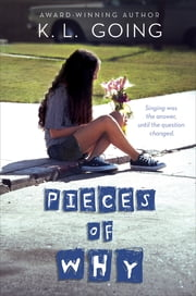 Pieces of Why ebook by K. L. Going