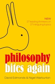 Philosophy Bites Again ebook by David Edmonds,Nigel Warburton