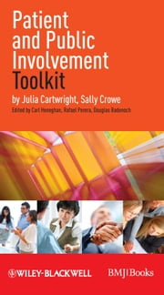 Patient and Public Involvement Toolkit ebook by Julia Cartwright,Sally Crowe,Carl Heneghan,Douglas Badenoch,Rafael Perera