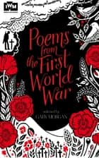 Poems from the First World War ebook by Gaby Morgan