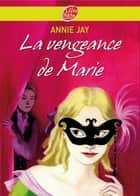 La vengeance de Marie ebook by