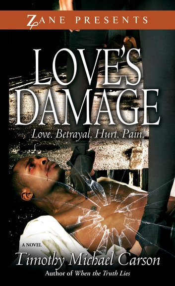 Love's Damage ebook by Timothy Michael Carson