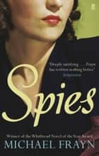 Spies ebook by Michael Frayn