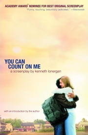 You Can Count on Me - A Screenplay ebook by Kenneth Lonergan