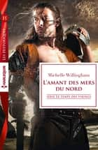 L'amant des mers du nord - T2 - Le temps des vikings ebook by Michelle Willingham