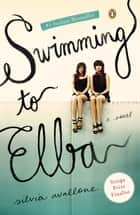 Swimming to Elba ebook by Silvia Avallone,Antony Shugaar