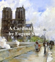A Cardinal Sin ebook by Eugene Sue