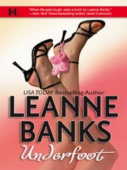 Underfoot ebook by Leanne Banks