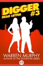 Dead Letter ebook by Warren Murphy