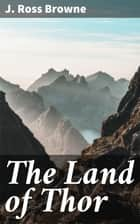 The Land of Thor ebook by