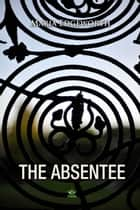 The Absentee ebook by Maria Edgeworth
