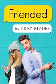 Friended - A Nostalgia Songfic ebook by Kilby Blades