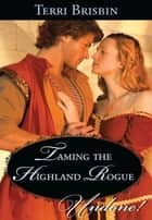 Taming the Highland Rogue ebook by Terri Brisbin