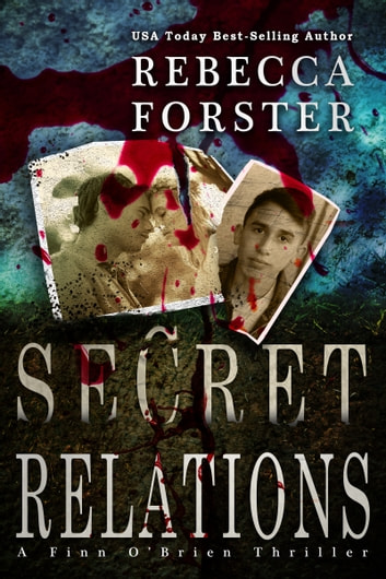 Secret Relations ebook by Rebecca Forster