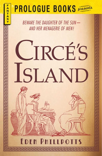Circe's Island ebook by Eden Phillpotts