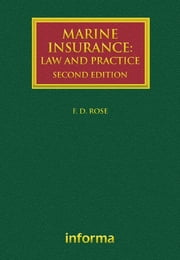 Marine Insurance - Law and Practice ebook by Francis Rose
