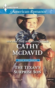 The Texan's Surprise Son ebook by Cathy McDavid