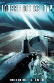 Independence Day #3 ebook by Victor Gischler,Alex Shibao,Thiago Riberio