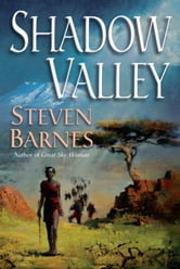Shadow Valley ebook by Steven Barnes