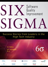 Six Sigma Software Quality Improvement ebook by Vic Nanda,Jeffrey Robinson