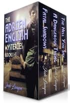 The Adrien English Mysteries - Books 1 - 3 ebook by Josh Lanyon