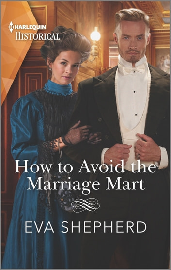 How to Avoid the Marriage Mart ebook by Eva Shepherd