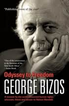 Odyssey to Freedom ebook by George Bizos
