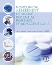 Nonclinical Assessment of Abuse Potential for New Pharmaceuticals ebook by Carrie Markgraf,Thomas Hudzik,David Compton