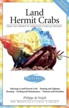 Land Hermit Crabs ebook by Philippe De Vosjoli