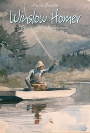 Winslow Homer: Drawings and Watercolors ebook by Narim Bender