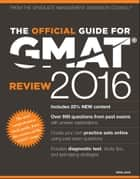 The Official Guide for GMAT Review 2016 with Online Question Bank and Exclusive Video ebook by GMAC (Graduate Management Admission Council)