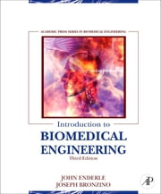Introduction to Biomedical Engineering ebook by John Enderle,Joseph Bronzino