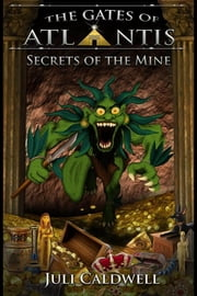 Secrets of the Mine ebook by Juli Caldwell