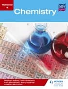 National 4 Chemistry ebook by Stephen Jeffrey,Barry McBride,Fran Macdonald