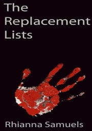 The Replacement Lists ebook by Rhianna Samuels
