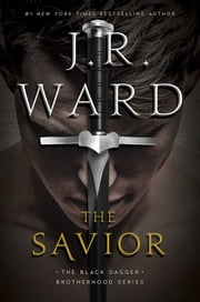 The Savior 電子書 by J.R. Ward