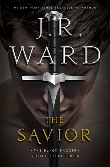 The Savior ebook by J.R. Ward
