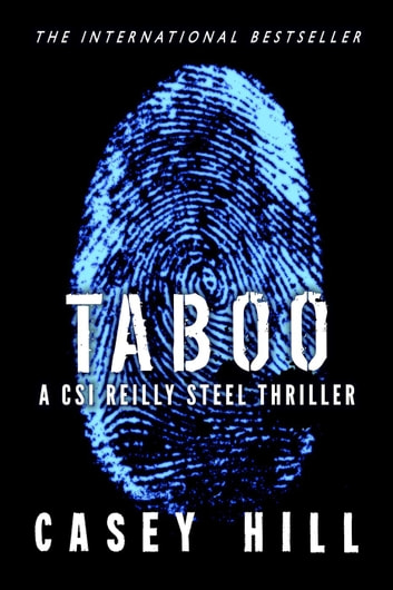 Taboo (CSI Reilly Steel #1) - CSI Reilly Steel, #1 ebook by Casey Hill