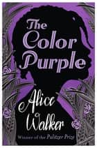 The Color Purple 電子書 by Alice Walker