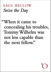 Seize the Day ebook by Saul Bellow