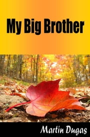 My Big Brother ebook by Martin Dugas
