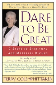 Dare to Be Great! ebook by Terry Cole-Whittaker